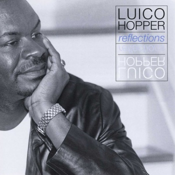 Luico Hopper - Reflections (2000) (Lossless)